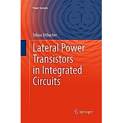 Lateral Power Transistors in Integrated Circuits. Tobias Erlbacher  - Buch