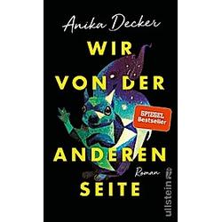 Wir von der anderen Seite. Anika Decker  - Buch