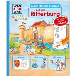 WAS IST WAS Kindergarten Malen Rätseln Stickern Auf der Ritterburg
