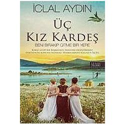 Üc Kiz Kardes. Iclal Aydin  - Buch