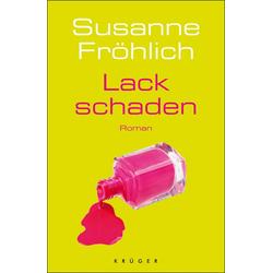 Lackschaden: eBook von Susanne Fröhlich
