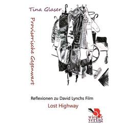 Provisorische Gegenwart als Buch von Tina Glaser