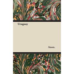 Uruguay als Buch von Anon.