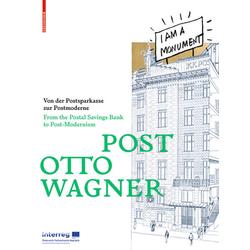 Post Otto Wagner: Buch von Sebastian Hackenschmidt/ Iris Meder/ Ákos Moravánszky