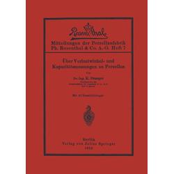 Über Verlustwinkel- und Kapazitätsmessungen an Porzellan: eBook von K. Draeger