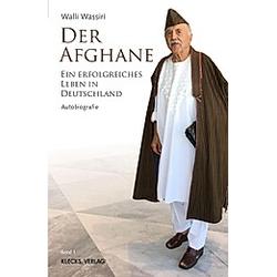 Der Afghane / Band 1. Abdul-Walli Wassiri  - Buch