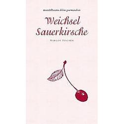 Weichsel / Sauerkirsche