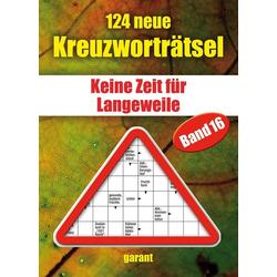 124 neue Kreuzworträtsel. Bd.16 als Buch von