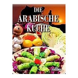 Die Arabische Küche