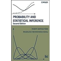 Probability and Statistical Inference. Magdalena Niewiadomska-Bugaj  Robert Bartoszynski  - Buch