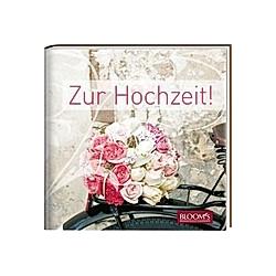 Zur Hochzeit! - Buch
