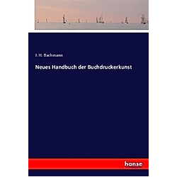 Neues Handbuch der Buchdruckerkunst