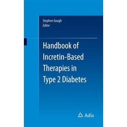 Handbook of Incretin-based Therapies in Type 2 Diabetes: eBook von