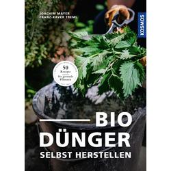 Biodünger: eBook von Joachim Mayer/ Franz-Xaver Treml