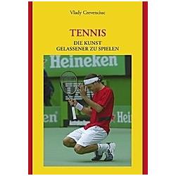 Tennis. Vlady Crevenciuc  - Buch