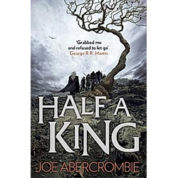 Half a King. Joe Abercrombie  - Buch