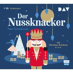 Der Nussknacker als Hörbuch CD von Peter Tschaikowski