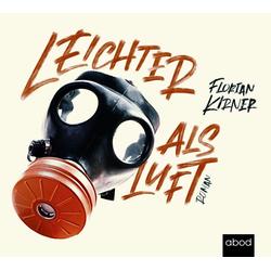 Leichter als Luft als Hörbuch CD von Florian Ernst Kirner