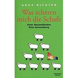 Was scheren mich die Schafe. Anke Richter  - Buch
