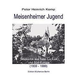 Meisenheimer Jugend. Dr. Peter Heinrich Kemp  - Buch