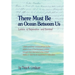 There Must Be an Ocean Between Us als Buch von Thea K Lindauer
