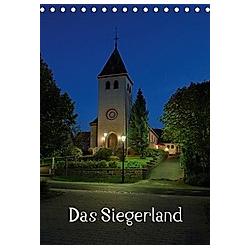 Das Siegerland (Tischkalender 2021 DIN A5 hoch)