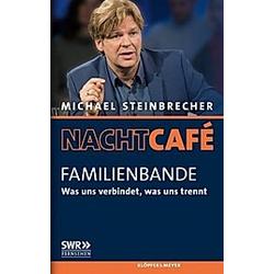 Nachtcafé - Familienbande