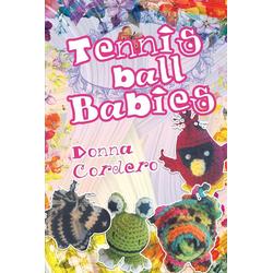 Tennisball Babies als Taschenbuch von Donna Cordero