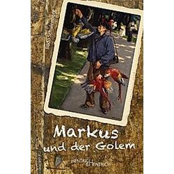 Markus und der Golem. Bodo Schulenburg  - Buch