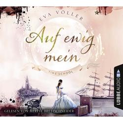 Auf ewig mein als Hörbuch CD von Eva Völler