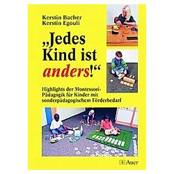 'Jedes Kind ist anders!'. Kerstin Egouli  Kerstin Bacher  - Buch