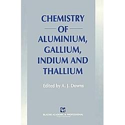 Chemistry of Aluminium  Gallium  Indium and Thallium - Buch