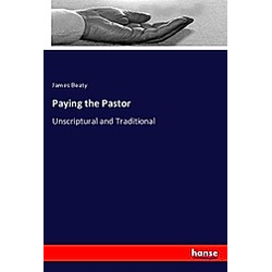 Paying the Pastor. James Beaty  - Buch