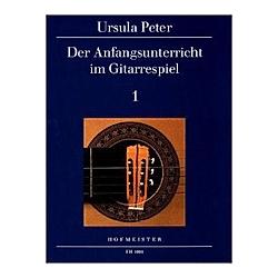 Der Anfangsunterricht im Gitarrespiel. Ursula Peter  - Buch