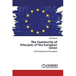 The Community of Principles of the European Union. Bahij Spiewak  - Buch