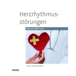 Herzrhythmusstörungen als Buch von Matthias Manz