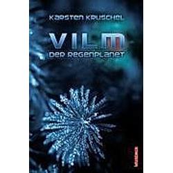 Der Regenplanet. Karsten Kruschel  - Buch