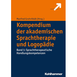 Kompendium der akademischen Sprachtherapie und Logopädie: Buch von