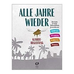 Alle Jahre wieder - Klavierbegleitung zu Trp/A-Sax/Klar/Pos - Buch