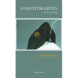 Ansichtskarten. Beat Mundwiler  - Buch