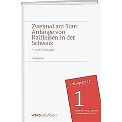 Zweimal am Start: Anfänge von Raiffeisen in der Schweiz. Hilmar Gernet  - Buch