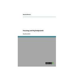 Focusing und Psychodynamik