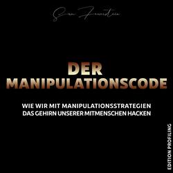 Der Manipulationscode als Hörbuch Download von Sam Feuerstein