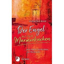Der Engel mit dem Marmorkuchen. Michael H. F. Brock  - Buch