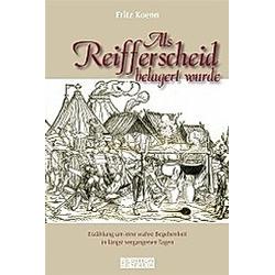 Als Reifferscheid belagert wurde. Fritz Koenn  - Buch