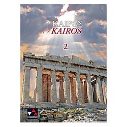 Kairós: Bd.2 Lehrbuch - Buch