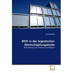 RFID in der logistischen Wertschöpfungskette als Buch von Nicole Bächtle
