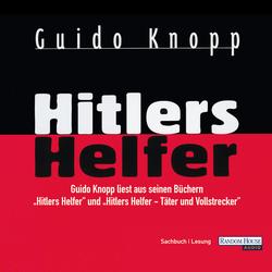 Hitlers Helfer als Hörbuch Download von Guido Knopp