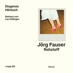 Rohstoff als Hörbuch CD von Jörg Fauser