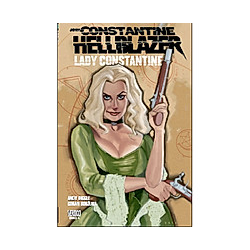 Lady Constantine / John Constantine - Hellblazer Bd.4. Andy Diggle  - Buch